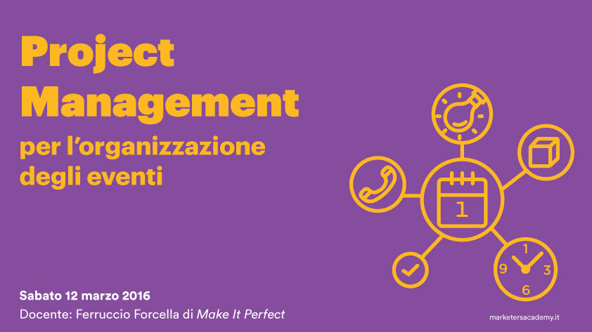 project management eventi marketers academy